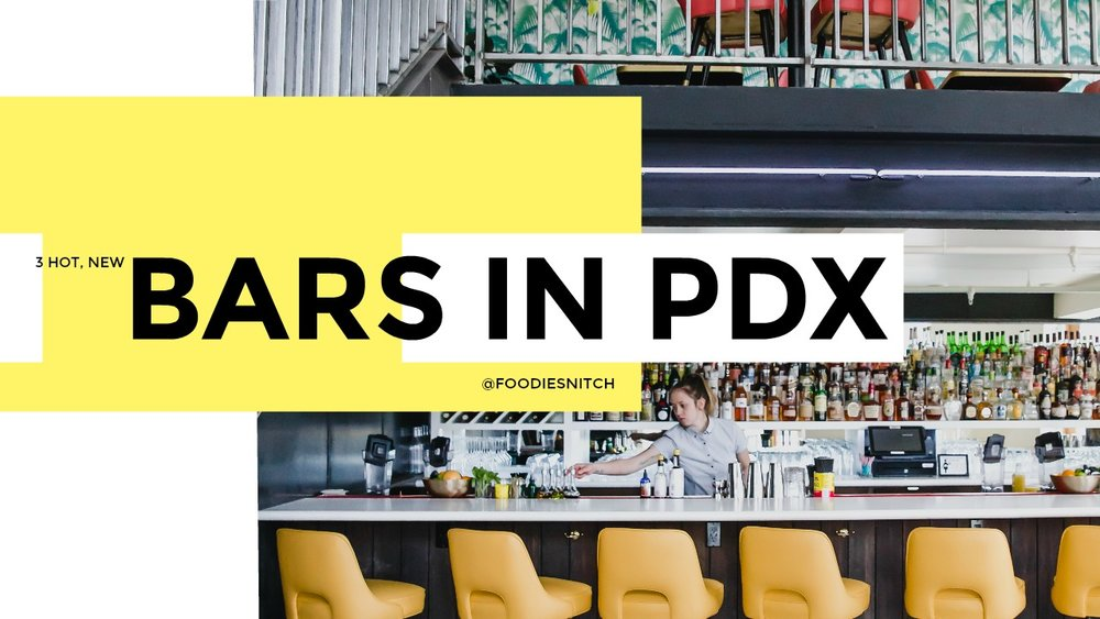 Portland Oregon Bars by Foodie Snitch