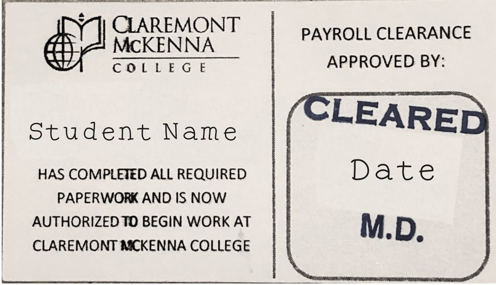 The work-clearance card is given to you after Payroll photocopies your documents and collects your completed Student Information form Packet.