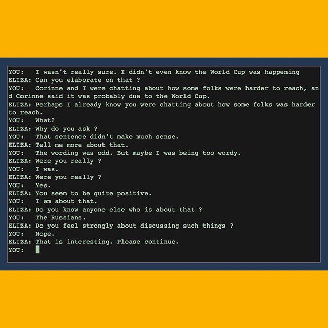 Tuesdays with ELIZA, episode 2 . . . . . #ELIZA #worldcup2018 #russians #psychology #therapy #machinelearning #artificialintelligence #immersive #MIT #language #talking #conversation #narrative #research #systems #dogsofinstagram #programsofinstagram #oldschool #terminal #stillalive #vrai