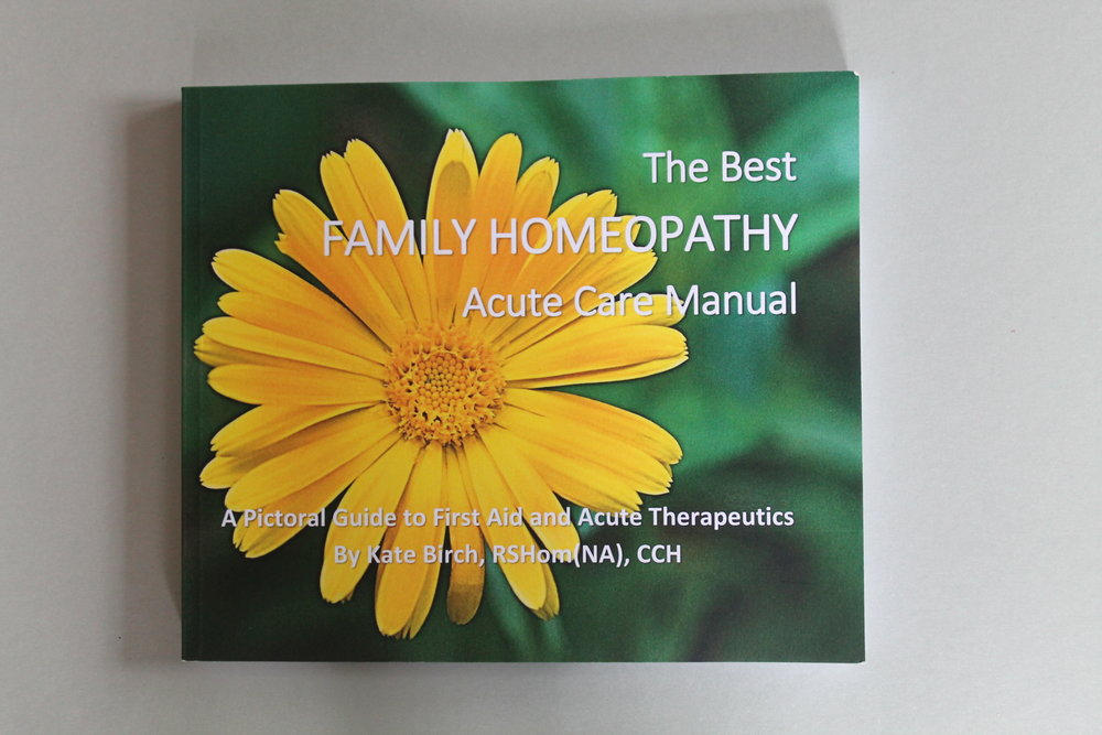 The Best Family Homeopathy Acute Care Manual by Kate Birch