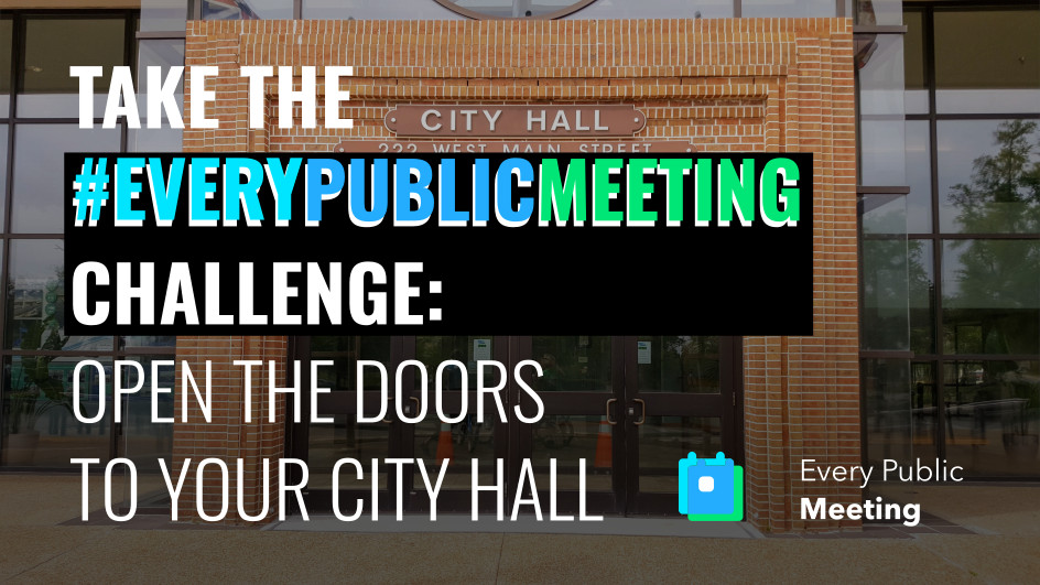 Learn more at  https://everypublicmeeting.com/challenge