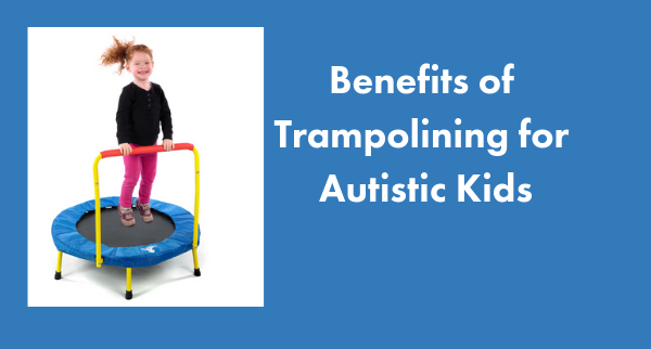 Trampolining-Benefits-Autism Image.png