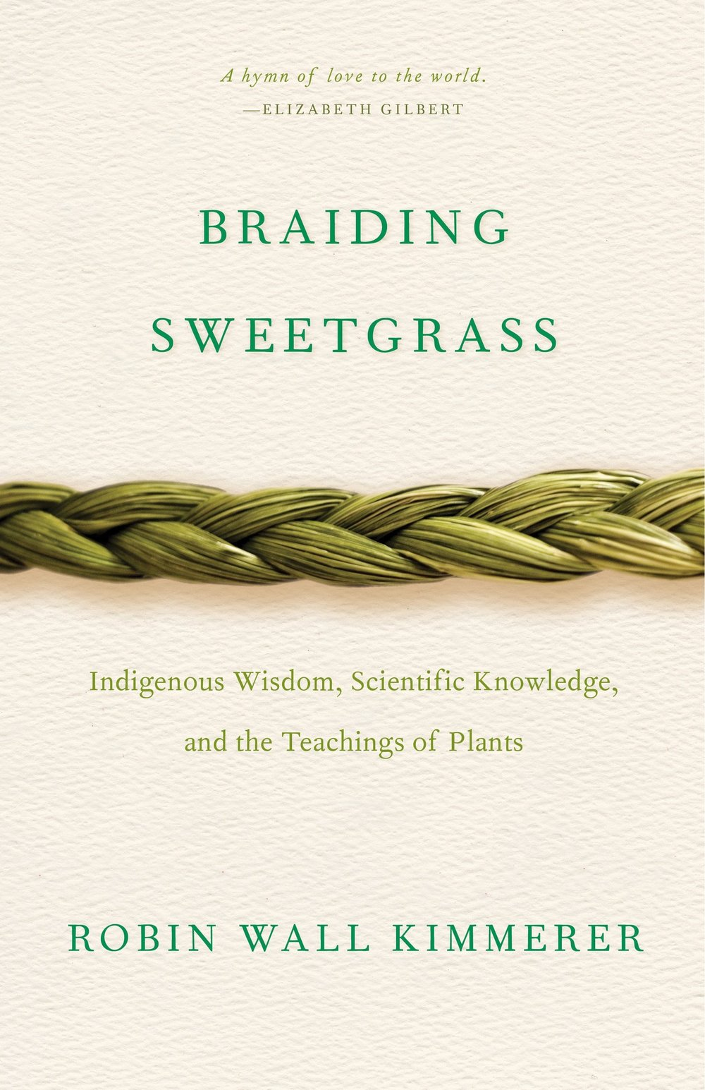 """Braiding Sweetgrass - by Robin Wall Kimmerer""""This book was recommended to me by a fellow GreenWorker and, even though I've just started it, I'm captivated. Kimmerer's prose weaves together her botanist background, Potawatomi Nation culture, and her experience as a mother, creating a powerful book that challenges us to look at plants, culture and ourselves through a new lens.""""- Kelly Stoecklein, Landscape Designer"""