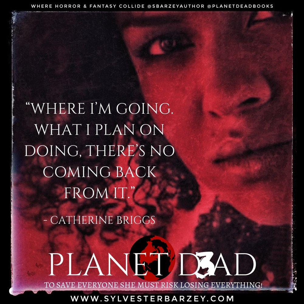 Read Excerpts From Planet Dead 3 Only In  The Survivors Den