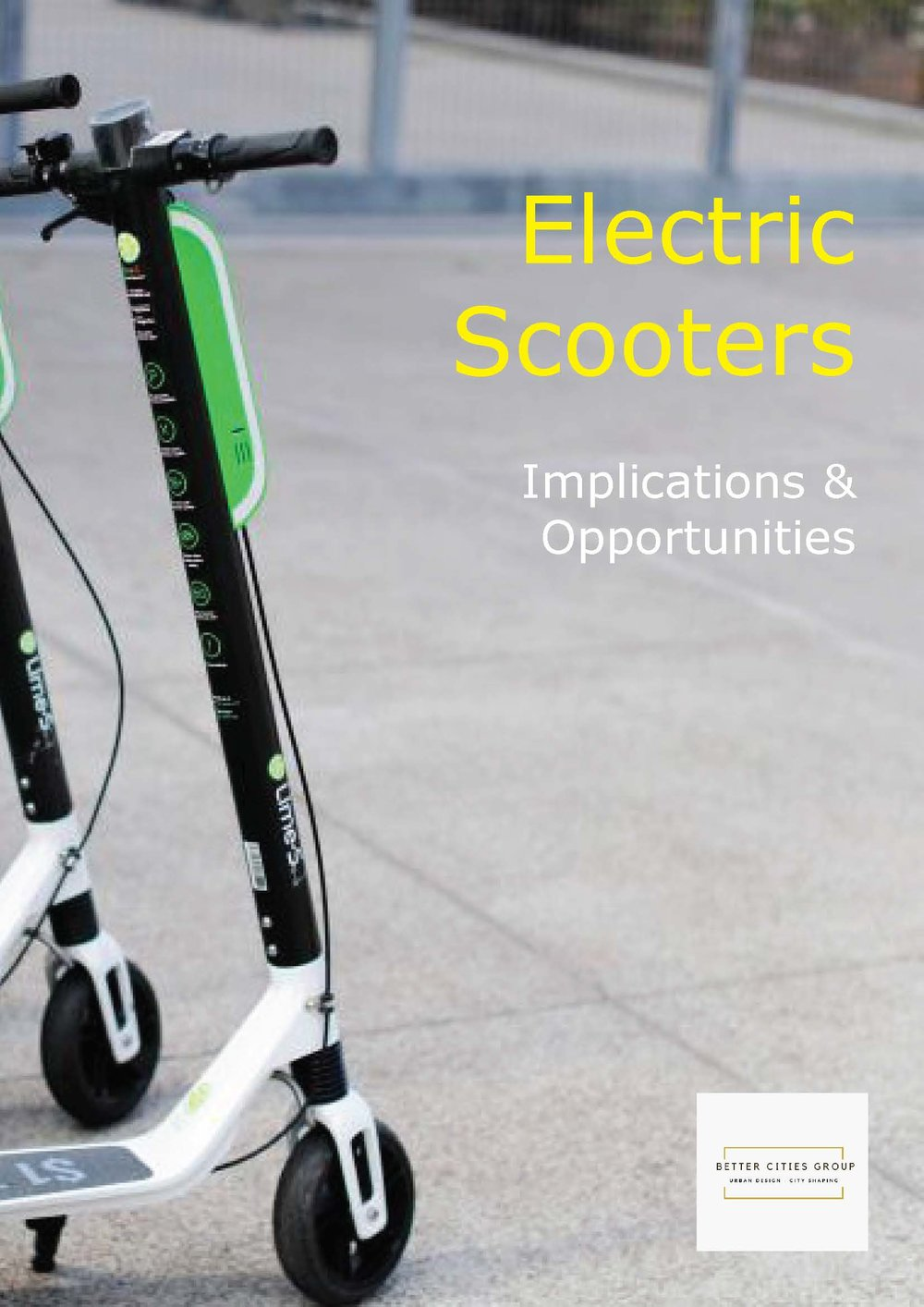 Electric Scooter Hire Services - The Better Cities Group has been exploring the latest instalment in the shared transport technology evolution - electric scooter hire services - how should Australian cities prepare?