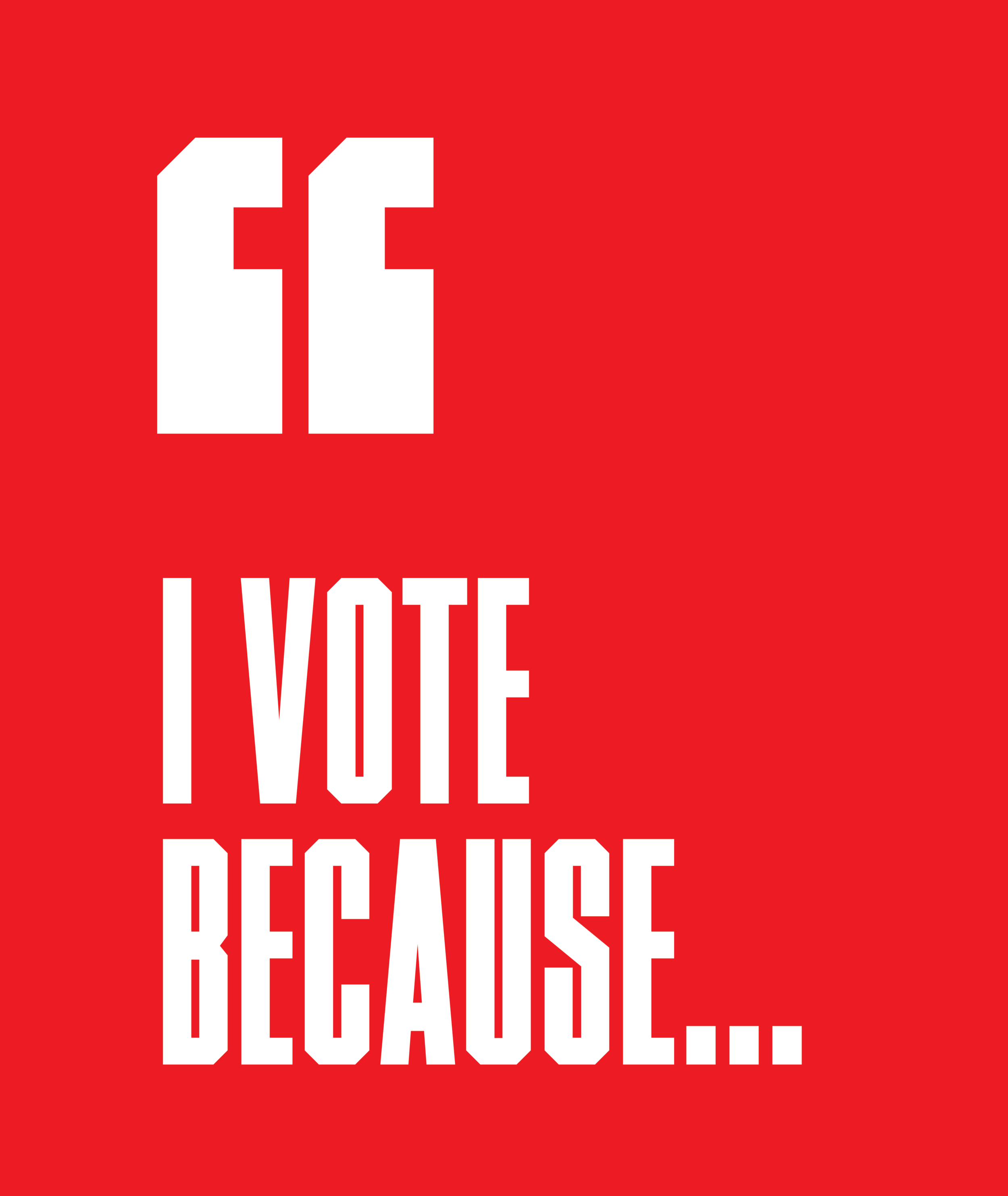 I Vote Because ...