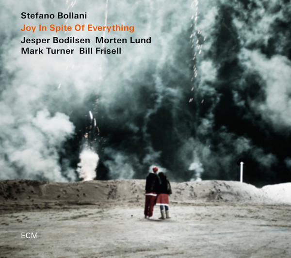 Stefano Bollani - Joy In Spite Of Everything -