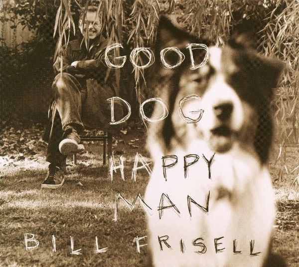 Good Dog, Happy Man -
