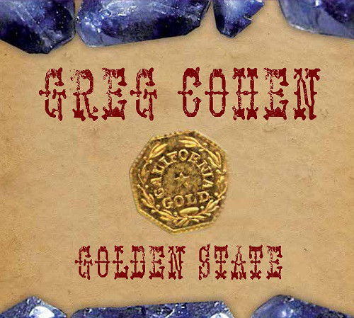 Greg Cohen - Golden State -