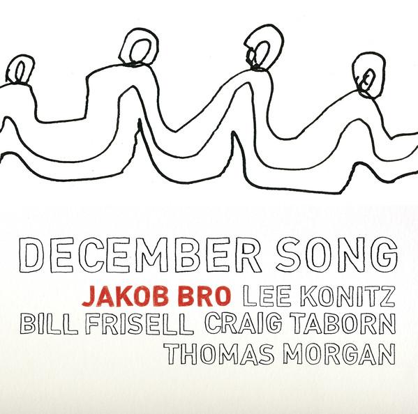 Jakob Bro - December Song -