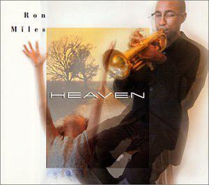 Ron Miles - Heaven -