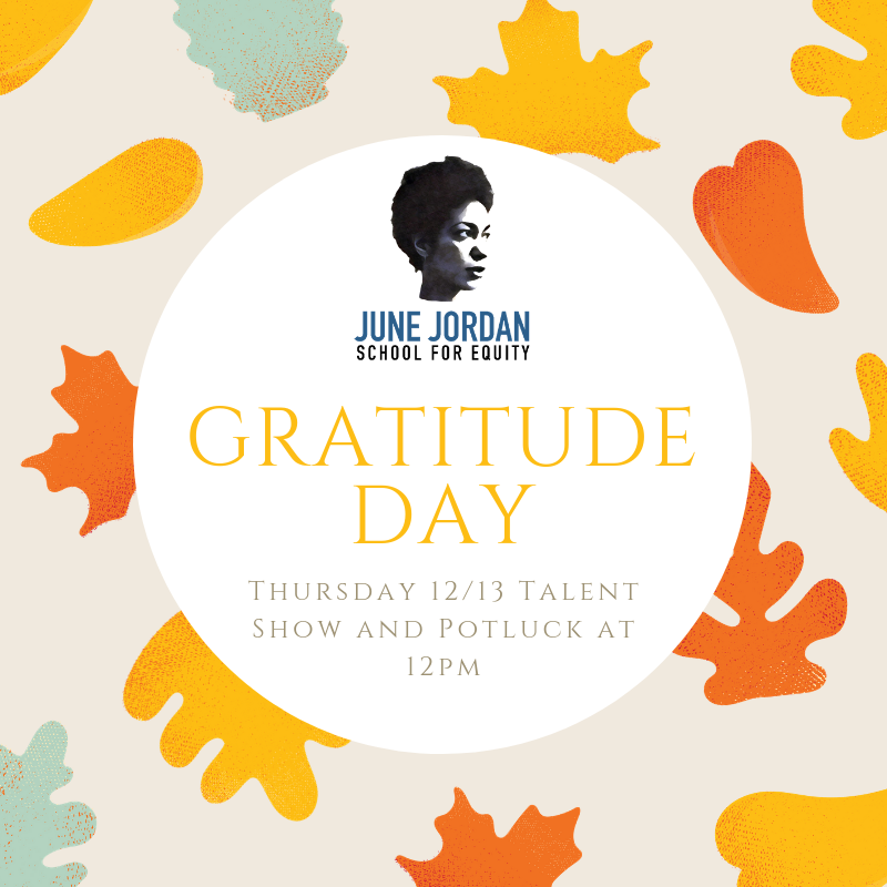 • GRATITUDE DAY at June Jordan School For Equity •.png