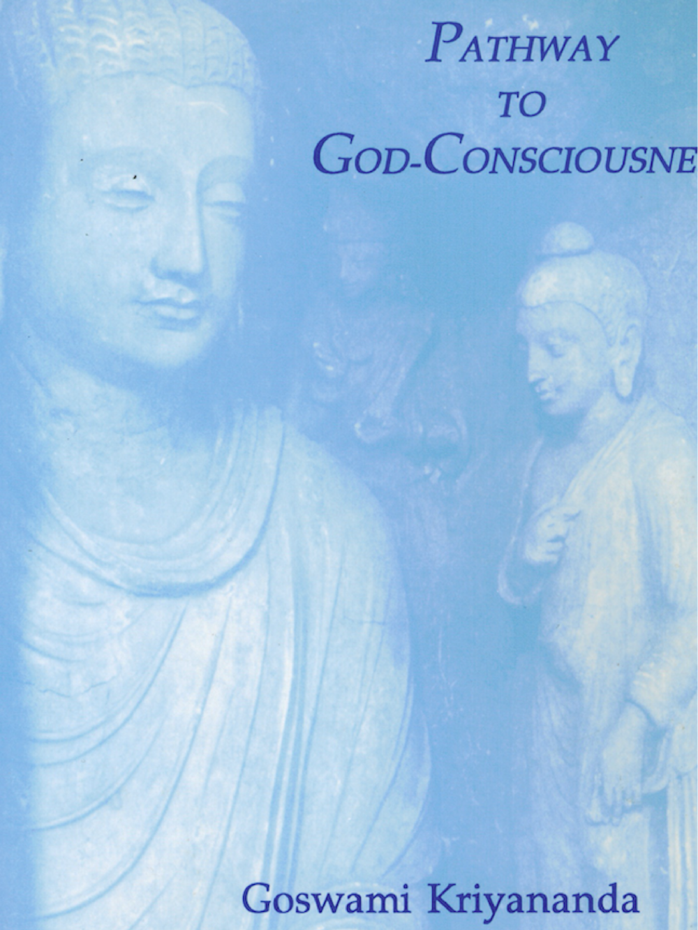 Pathway to God-Consciousness - $14.95