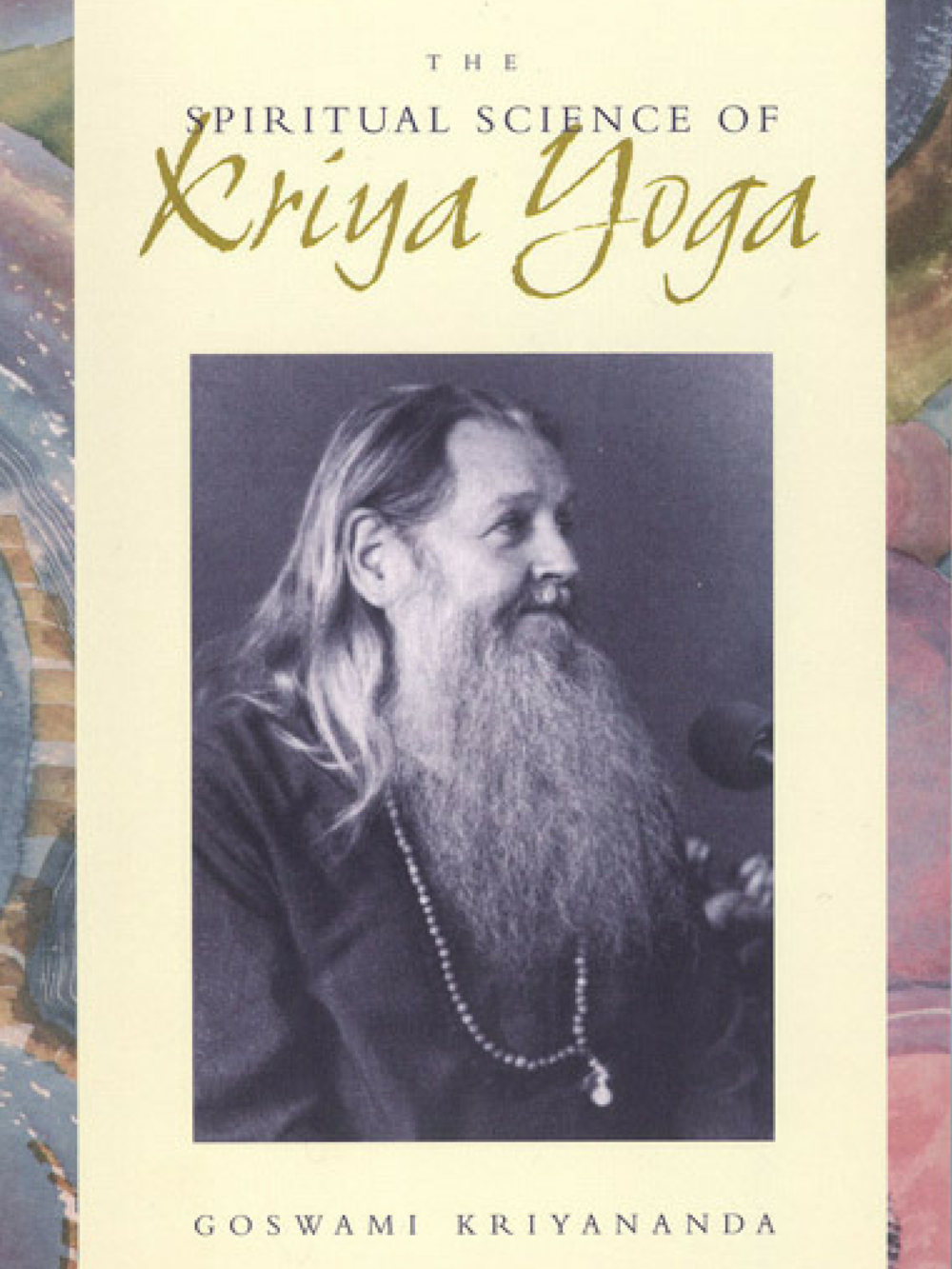 The Spiritual Science of Kriya Yoga (Hardcover) - $24.95