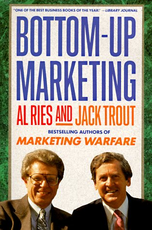 Bottom Up Marketing -