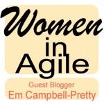 women in agile - Em Campbell-Pretty