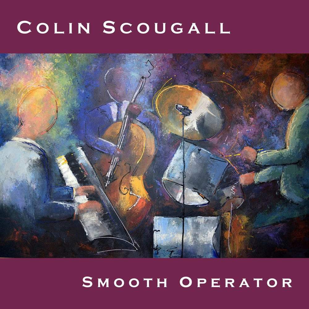 Colin Scougall - Smooth Operator (Album) - Digital Download