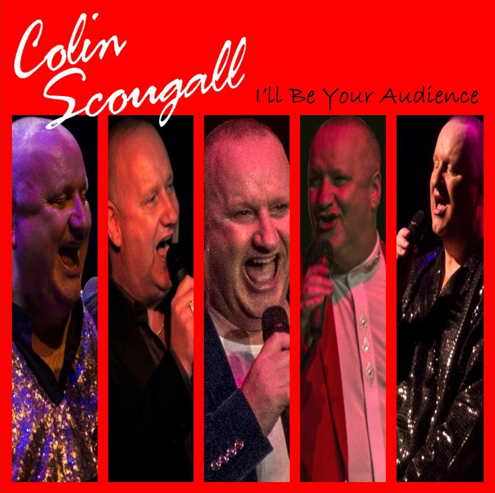 Colin Scougall -I'll Be Your Audience (Album) - Digital Download