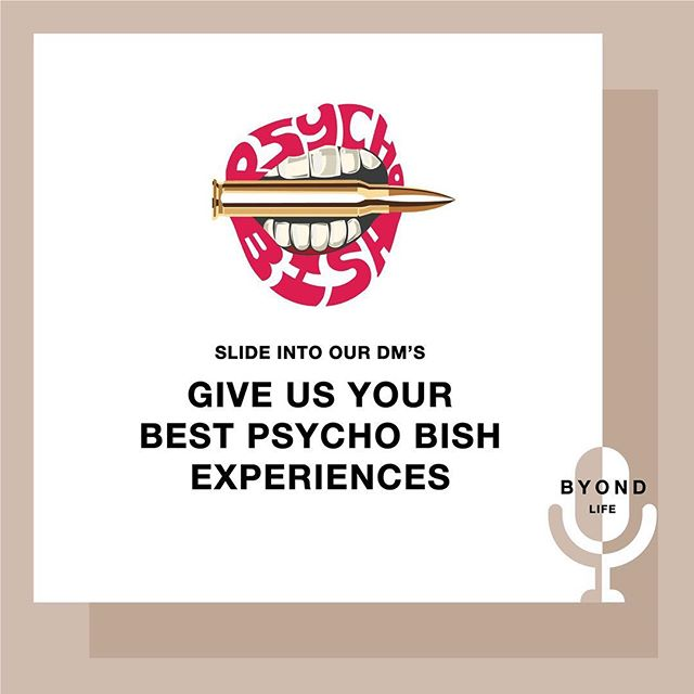 Do you have crazy stories for our @psychobish_diaries segment? Slide into our DMs to be featured! #ByondLife #Podcast #PyschoBish