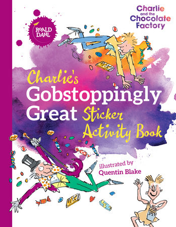 Charlie's Gobstoppingly Great Sticker Activity Book, August 2018