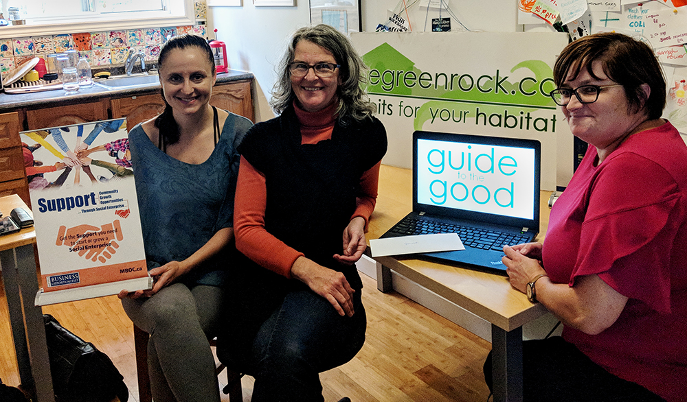 Left to Right: Bobby Bessey, Chair of thegreenrock.ca, Kim Todd, Founder and Director of thegreenrock.ca, and Bernadette Coady, Social Enterprise Coordinator at Metro Business Opportunities