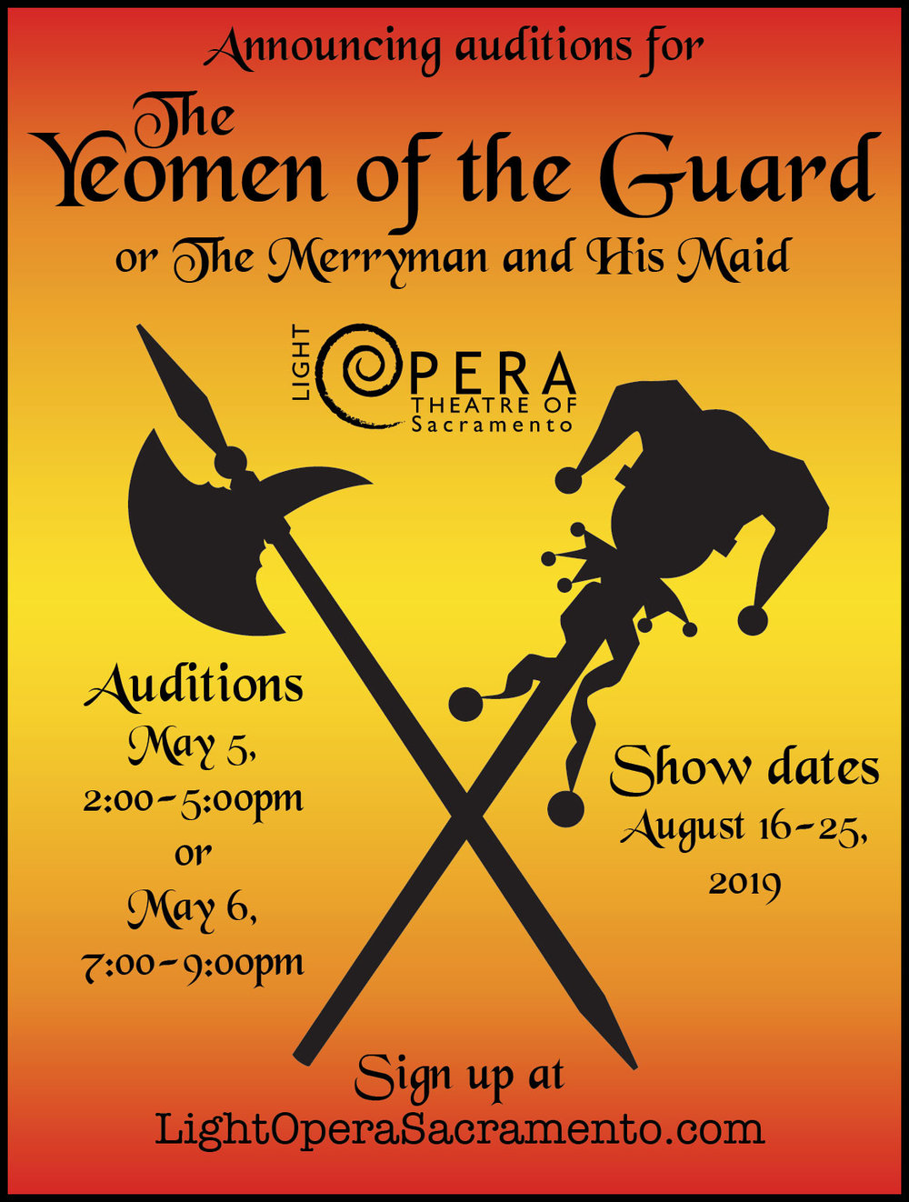 Yeomen of the Guard - PRODUCTION DATESAugust 16, 17, 18 and August 22, 23, 24, and 25, 2019DIRECTING TEAMStage Directors: Debbie and Mike BaadMusic Director: Anne-Marie Endres