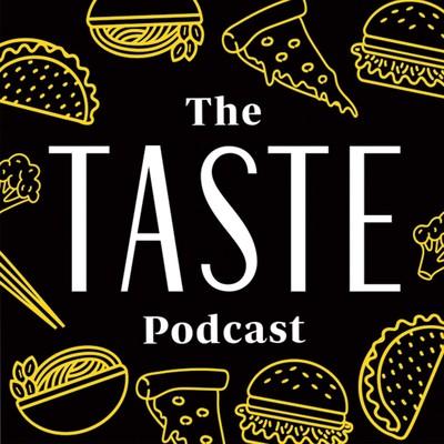 Taste Podcast