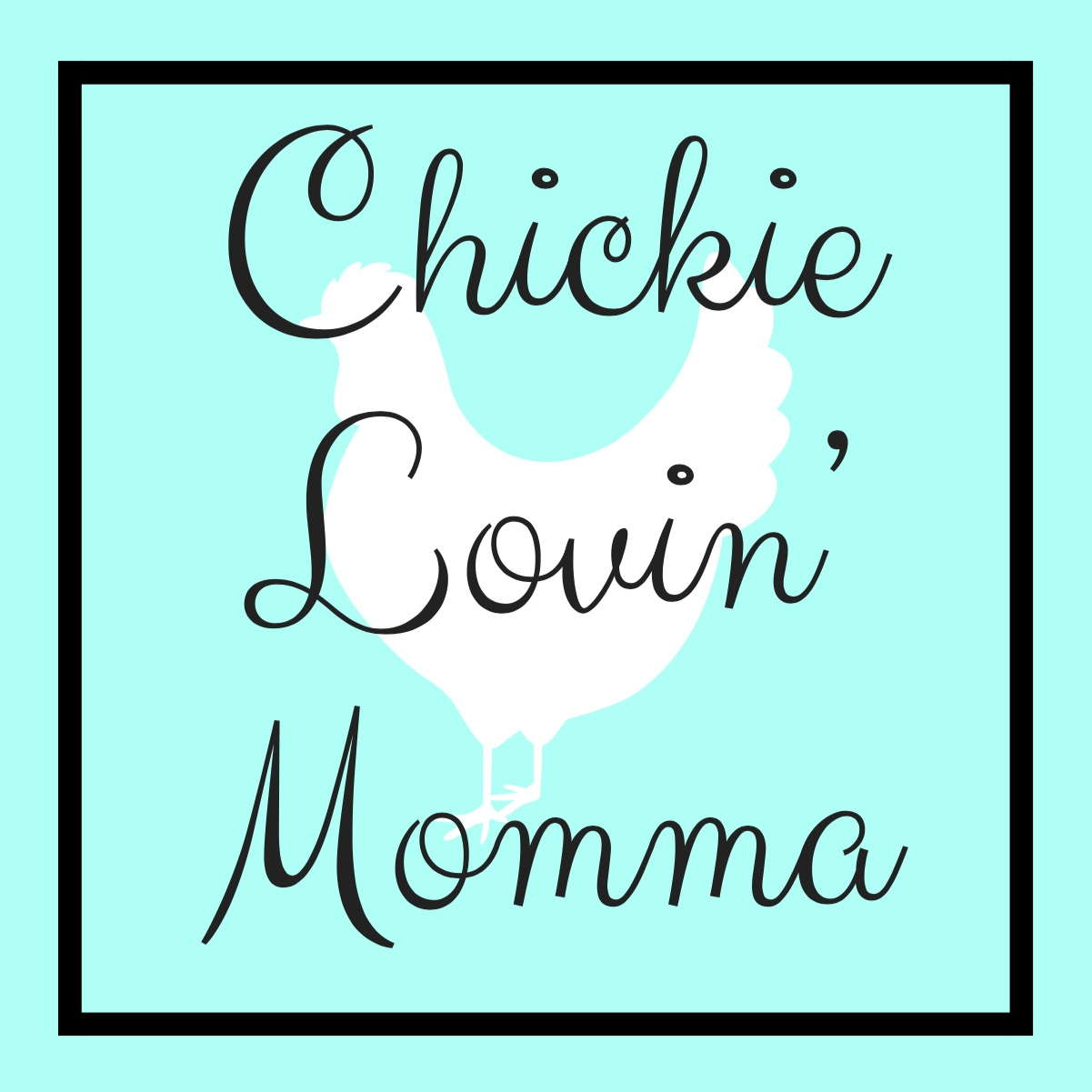 Chickie Lovin' Momma