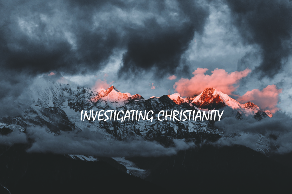 Investigating Christianity