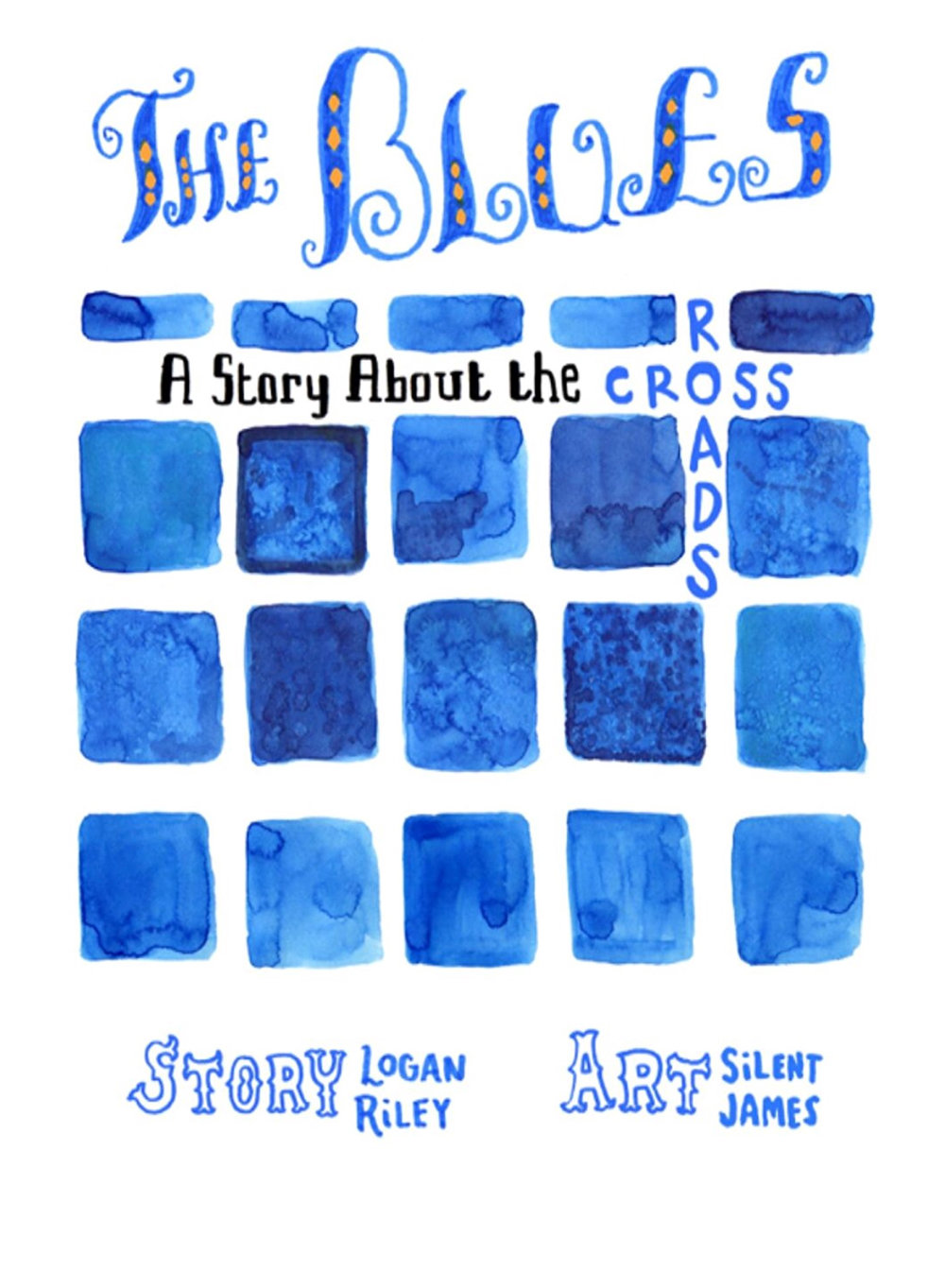 The Blues: A Story About the Crossroads