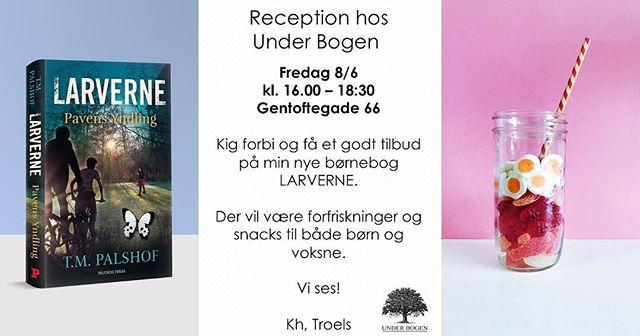 """Bogreception for """"Larverne"""" på fredag hos Under Bogen i Gentofte mellem 16.00-18:30.. kom endelig forbi, der vil være lidt forfriskninger til børn og voksne. Det bliver uformelt, hyggeligt og lidt varmt. Det ville glæde mig at se jer. Kh Troels  #teamlarverne #tmpalshof #larverne #politikensforlag #underbogen"""