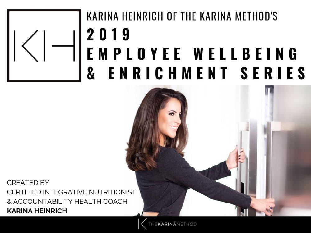 Copy of Karina Heinrich_2019 Employee Wellbeing & Enrichment Series_Final (1).jpg