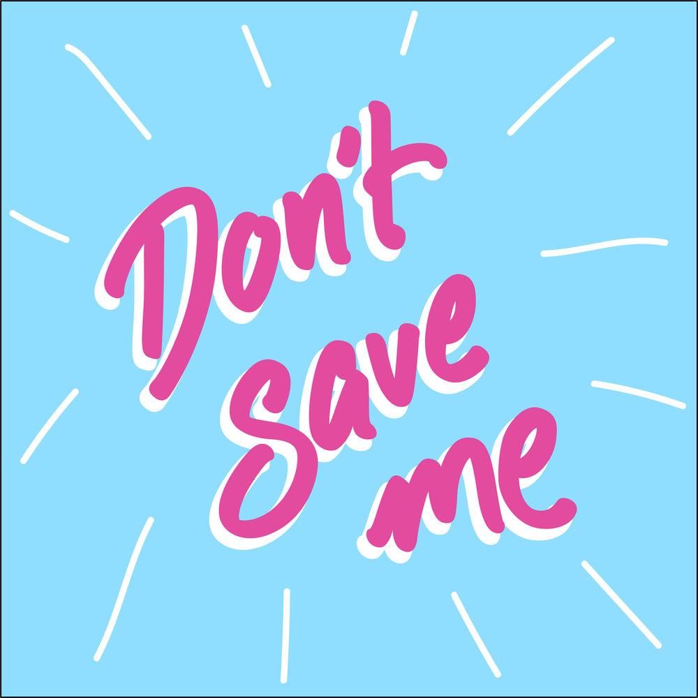 HAIM-DON'T SAVE ME-2018.jpg