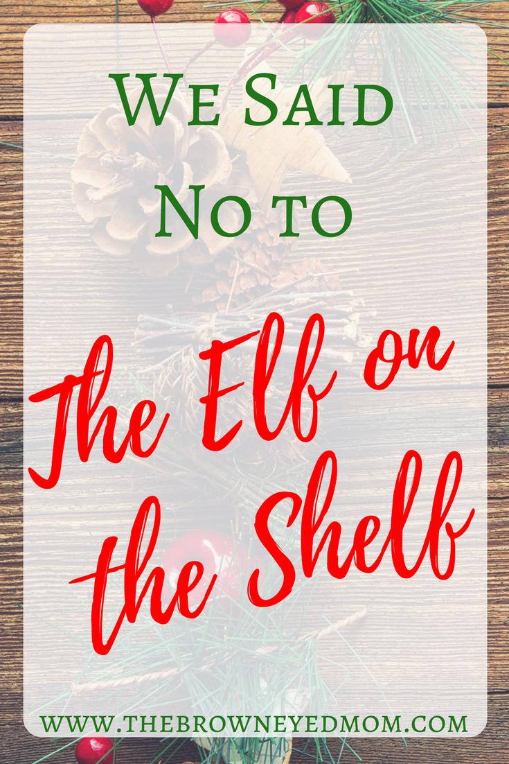 We Said No to The Elf on the Shelf #Christmas #elfontheshelf