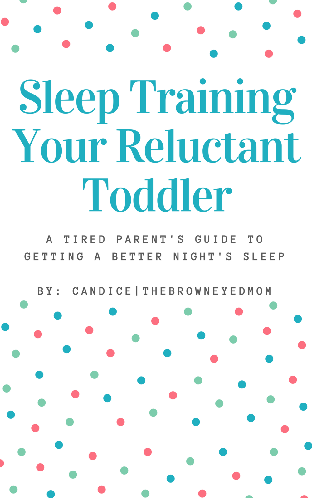 If it takes you hours to get your toddler to sleep or they wake up constantly through the night needing you, this e-book is just for you! #sleeptraining #toddler #toddlersleep #parenting #sahm