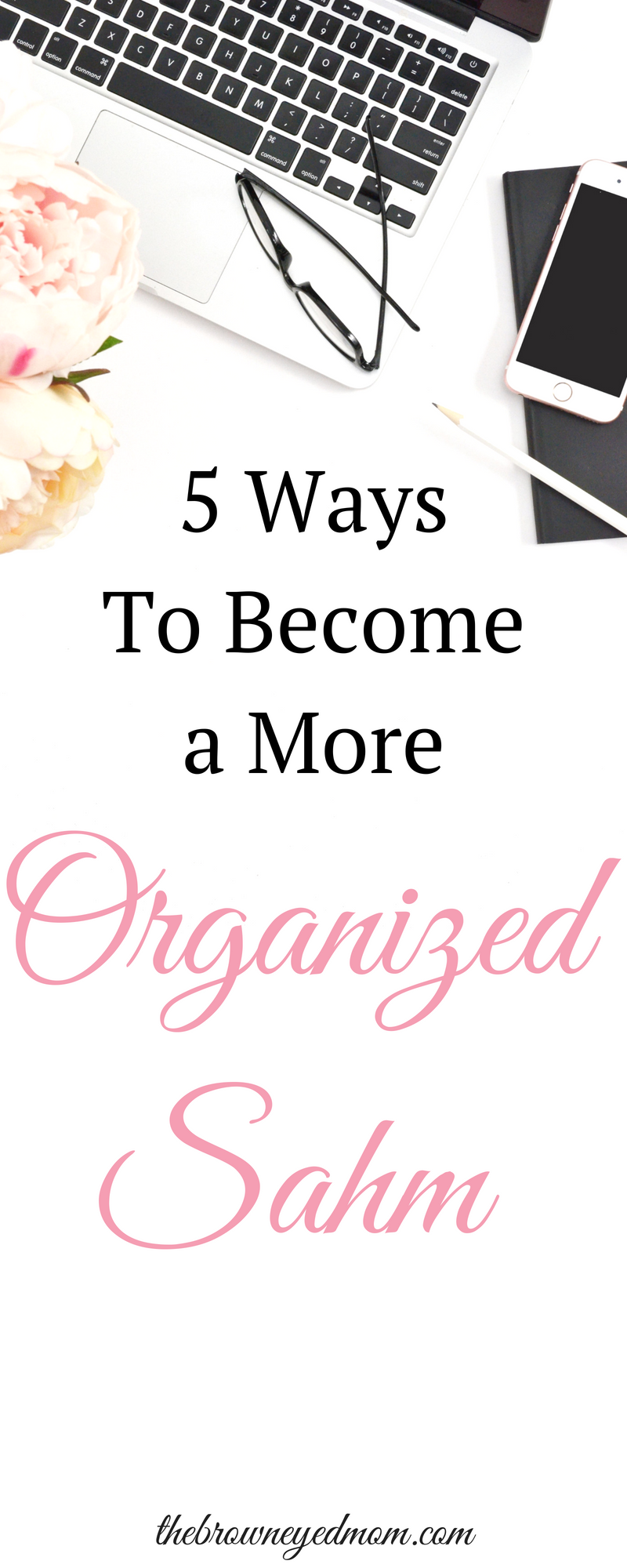 Are you dying to be a more organized SAHM? Here's 5 tips on how to get yourself better organized in your home! #organization #sahm