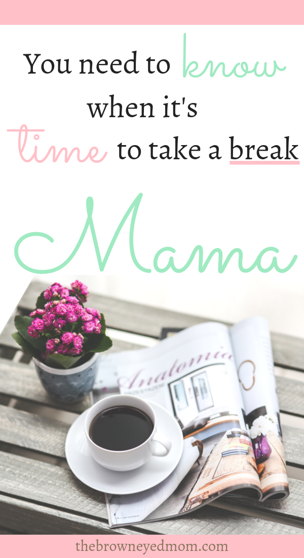 Sometimes, we need to know as moms when it's time to step back a little and take a break. We overwork ourselves and need to allow for some grace in our lives. #motherhood #sahm #wahm #mom #mommytime