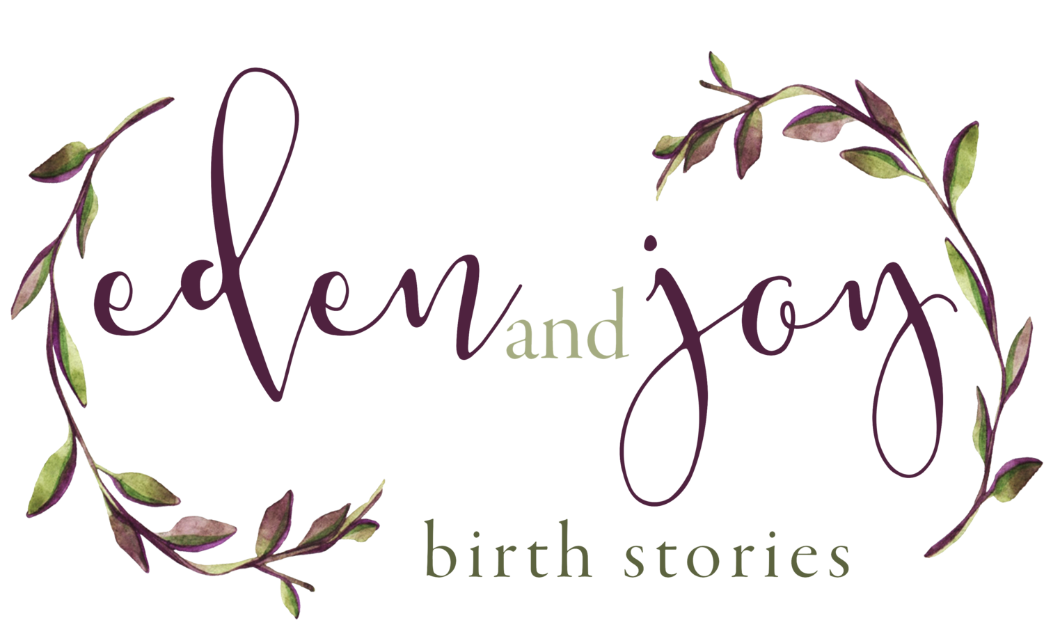Eden & Joy Birth Stories