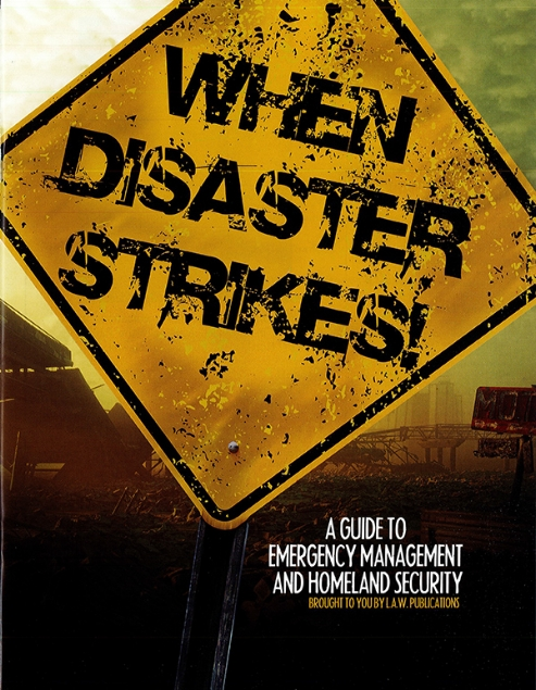 When Disaster Strikes: A Guide to Emergency Management and Homeland Security