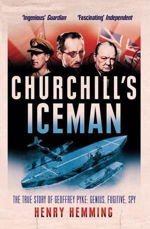 "Churchill's Iceman tells the true story of Geoffrey Pyke.   ""His was not a lucky life but, in his biographer, he has gained a little bit of posthumous luck. This admirable and thoroughly enjoyable book should rescue a weirdly original and innovative talent from oblivion.""    NICK RENNISON     THE SUNDAY TIMES"