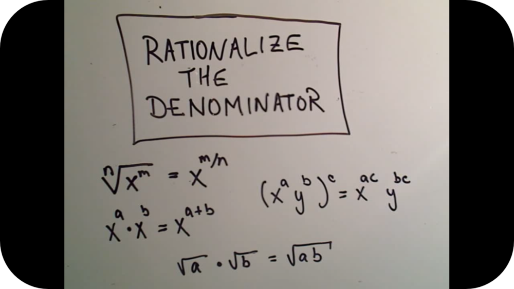Rationalize the Denominator   5 Uploads