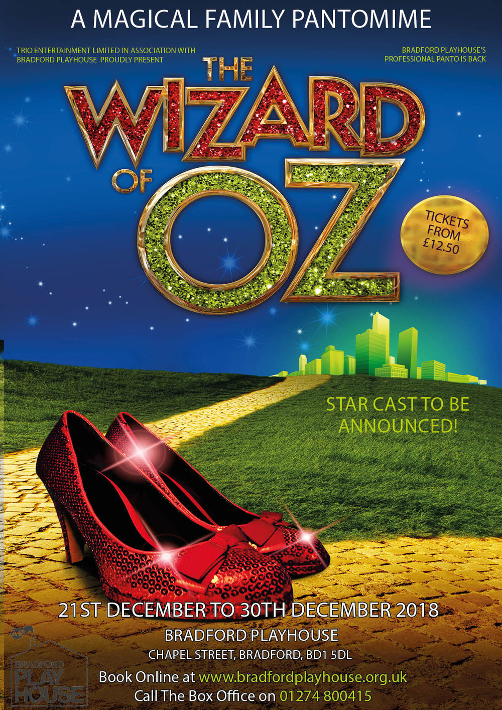 THE WIZARD OF OZ   December 2018 - January 2019    Bradford Playhouse    Find Out How →