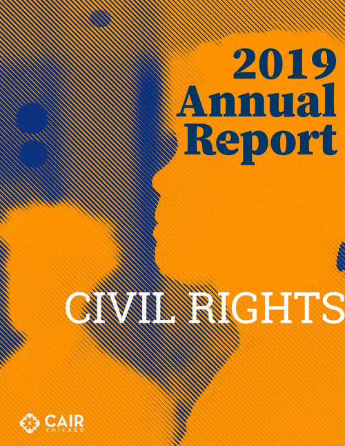 CAIR-Chicago Releases 2019 Civil Rights Report