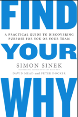 Find Your Why - DAVID MEAD, PETER DOCKER & SIMON SINECK