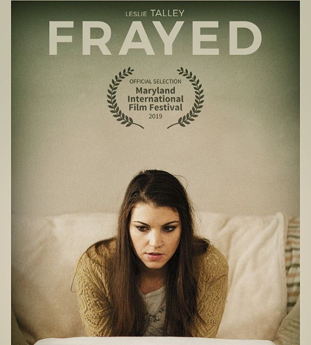 We are very excited to announce FRAYED  is an Official Selection of the Maryland International Film Festival! 🎬🎞🎥 #frayedfilm #MIFF2019 #officialselection