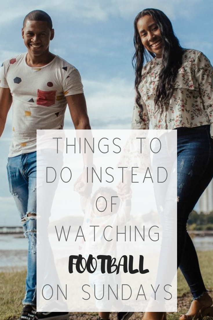 5 things to do instead of watching football on Sundays | Honeycomb Moms | Are you as over the NFL as I am after its treatment of quarterback Colin Kaepernick? If so, here are some date night activities and family-friendly things to do instead of the big game in Atlanta.