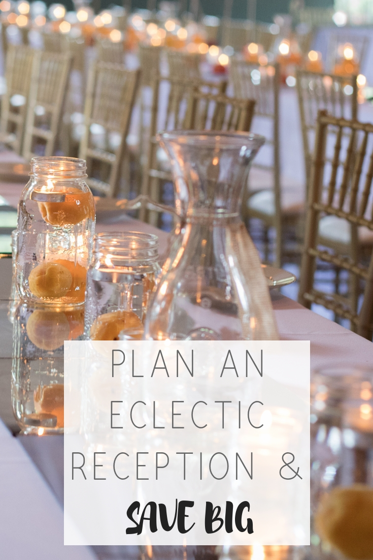 Plan an eclectic wedding reception and save big | Honeycomb Moms | Are you struggling to find money for your dream wedding? Don't want to sacrifice the open bar? To start, cut costs by doing a food truck reception and using fruit and mason jar centerpieces instead of flowers and vases for wedding centerpieces. Get more ideas for cutting wedding costs in the blog post.