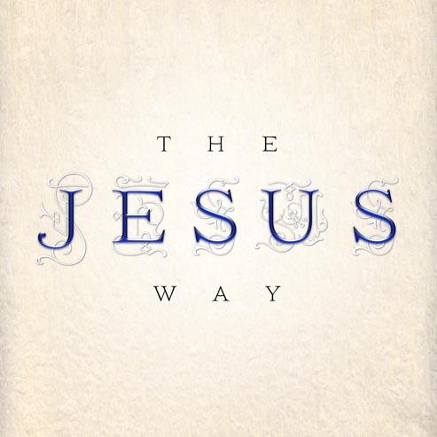 the jesus way 1 copy.jpg