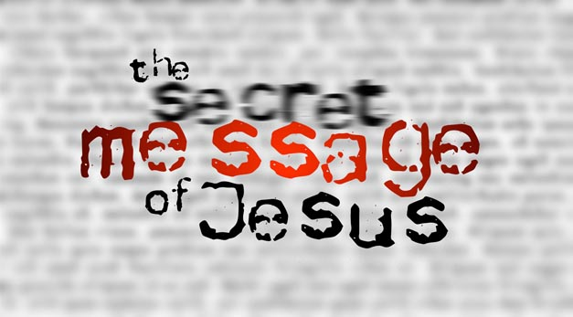 the secret message of Jesus slide copy.jpg