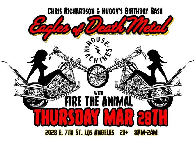 We will be opening for the mighty Eagles Of Death Metal @eodmofficial on Thursday, March 28th at @thehouseofmachines_la to celebrate @laspeedshop and @huggy__boy's birthdays! 8pm-2am